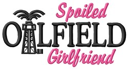 Oilfield Girlfriend embroidery design