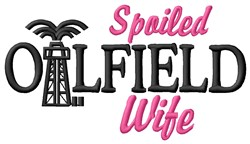 Oilfield Wife embroidery design
