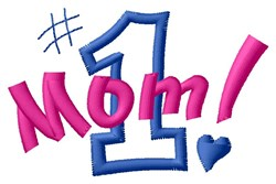 #1 Mom embroidery design