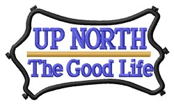 The Life Up North embroidery design