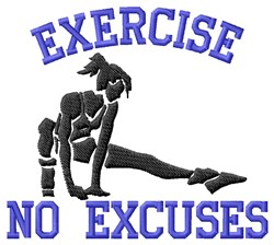 No Excuses To Exercise embroidery design