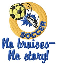 Soccer Bruises Makes Story embroidery design