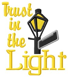 Trust The LIght embroidery design