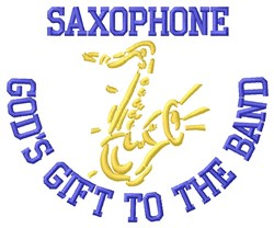 Gods Gift Saxophone embroidery design