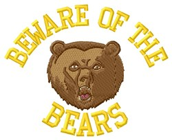 Beware Of The Bears embroidery design