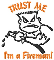 Trust Fireman embroidery design