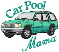 Car Pool Mama embroidery design