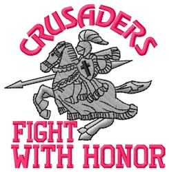 Crusaders Fight With Honor embroidery design