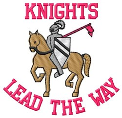 Knights Lead The Way embroidery design