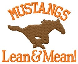 Mustangs Lean & Mean embroidery design