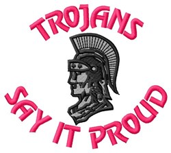 Trojans Say It Proud embroidery design