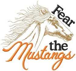 Fear The Mustangs embroidery design