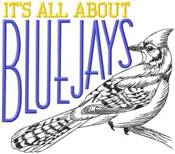 All About Blue Jays embroidery design