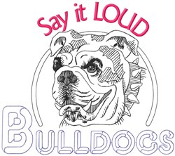 Say It Loud Bulldogs embroidery design