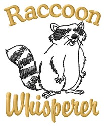 Raccoon Whisperer embroidery design