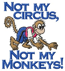 Not My Circus embroidery design