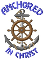 Anchored In Christ embroidery design