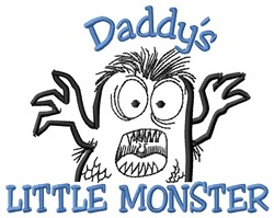 Daddys Little Monster embroidery design