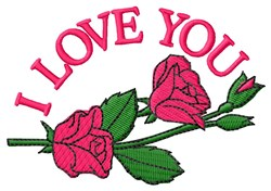 Rose I Love You embroidery design