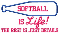Softball Is Life embroidery design