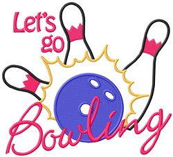 Lets Go Bowling embroidery design