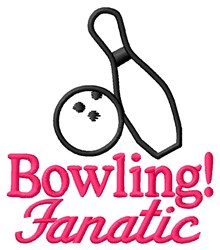 Bowling Fanatic embroidery design