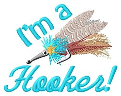 Im A Hooker! embroidery design