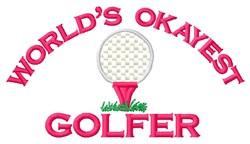 Worlds Okayest Golfer embroidery design