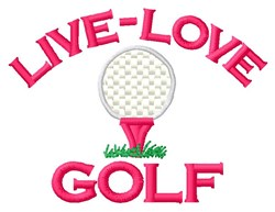 Live-Love Golf embroidery design