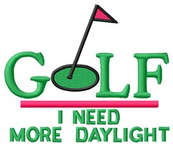 Golf More Daylight embroidery design