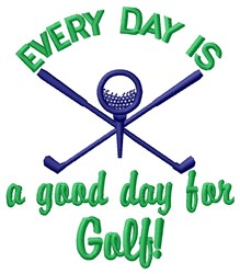 Good Day For Golf embroidery design