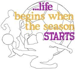 Life Begins Soccer Starts embroidery design
