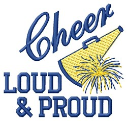Cheer Loud & Proud embroidery design