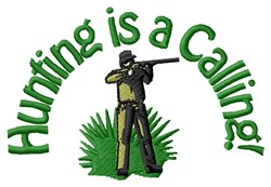 Hunting Is A Calling embroidery design