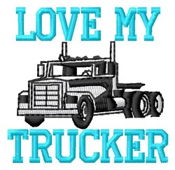 Love My Trucker embroidery design