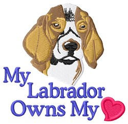Labrador Owns My Heart embroidery design