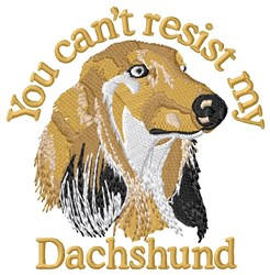 Cant Resist My Dachshund embroidery design