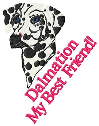 Dalmation My Best Friend embroidery design