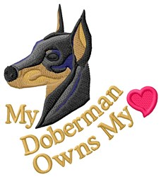 Doberman Owns My Heart embroidery design