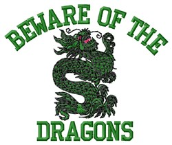 Beware Dragons embroidery design