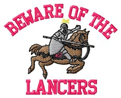 Beware Of Lancers embroidery design