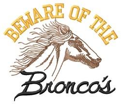 Beware Of Broncos embroidery design