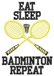 Eat Sleep Badminton embroidery design