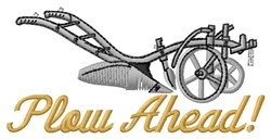 Plow Ahead embroidery design
