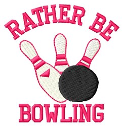 Rather Be Bowling embroidery design