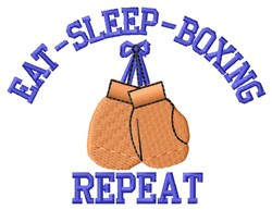 Eat Sleep Boxing embroidery design