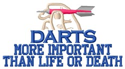 Darts More Important embroidery design