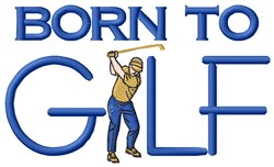 Born To Golf embroidery design
