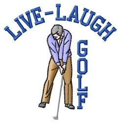 Live Laugh Golf embroidery design
