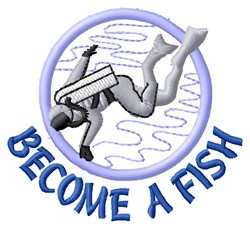 Become A Fish embroidery design